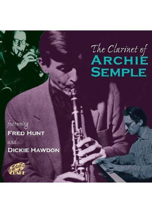 Archie Semple - Clarinet Of Archie Semple, The (Music CD)