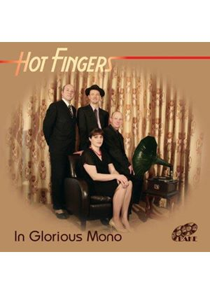 Hot Fingers - In Glorious Mono (Music CD)
