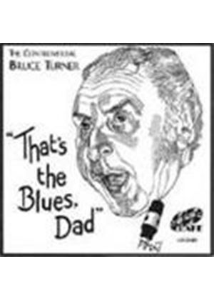 Bruce Turner - That's The Blues, Dad