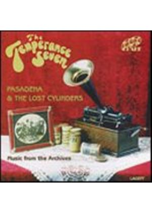 The Temperance Seven - Pasadena & The Lost Cylinders (Music CD)