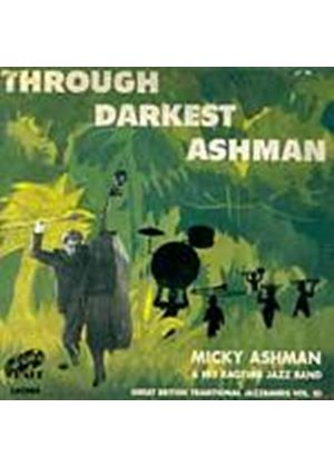Micky Ashman/Ragtime Jazz Band - Through Darkest Ashman (Music CD)