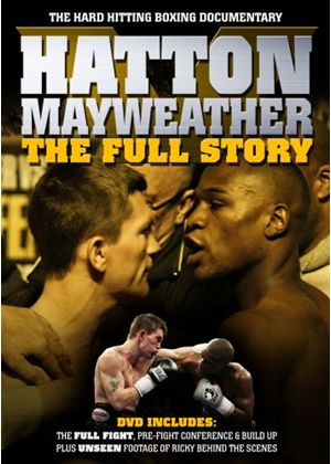 Hatton V Mayweather - The Full Story