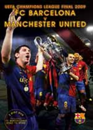 F.C Barcelona's Road to Rome - UEFA Champions League Final 2009