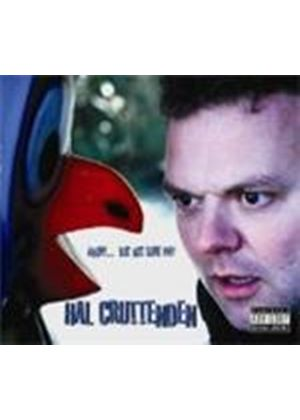 Hal Cruttenden - Angry - But Not Sure Why