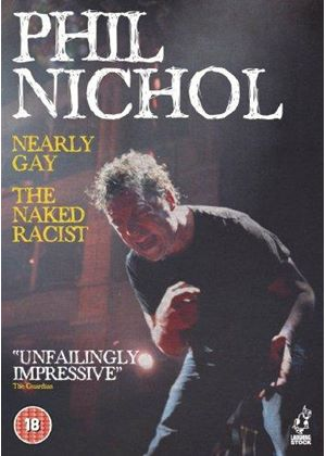 Phil Nichol - Nearly Gay / The Naked Racist (+DVD)