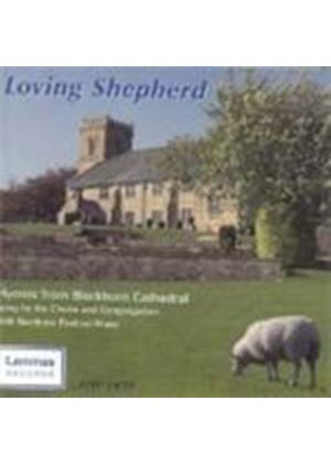Blackburn Cathedral Choir - Loving Shepherd