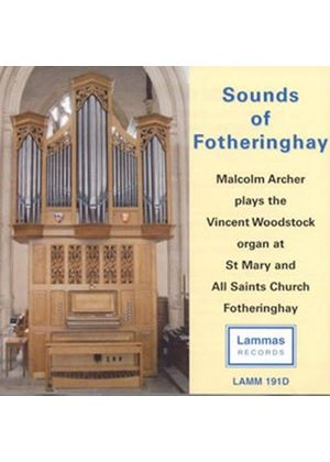 Sounds of Fotheringhay - organ works