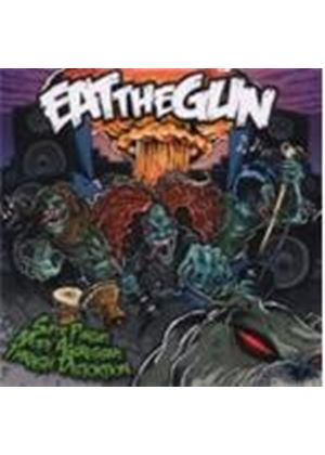 Eat The Gun - Super Pursuit Mode Aggressive Thrash Distortion (Music CD)