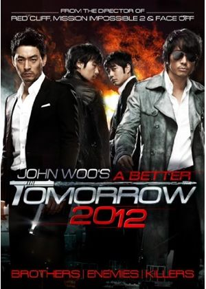 A Better Tomorrow 2012 (John Woo)