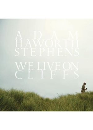 Adam Haworth Stephens - We Live On Cliffs (Music CD)