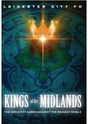 Leicester City Kings of the Midlands