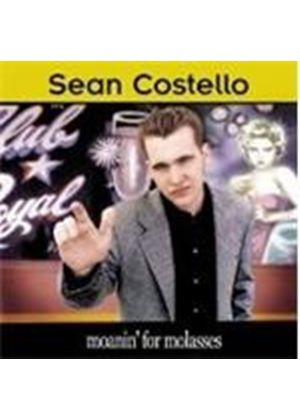 Sean Costello - Moanin' For Molasses