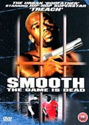 Smooth The Game Is Dead
