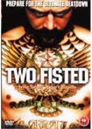 Two Fisted