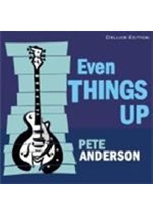 Pete Anderson - Even Things Up (Music CD)