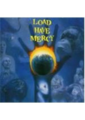 Load  The - Load Have Mercy (Music Cd)