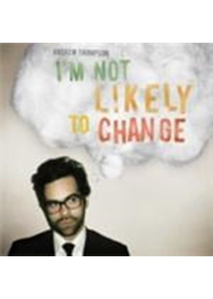 Andrew Thompson - I'm Not Likely To Change [Digipak] (Music CD)