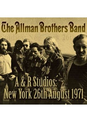 Allman Brothers Band (The) - A&R Studios (New York, 26th August, 1971) (Music CD)