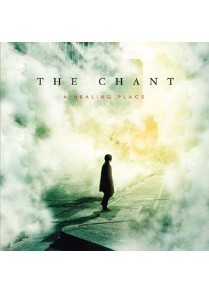 Chant (The) - Healing Place (Music CD)