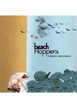 Beach Hoppers - Tender Treatment (Music CD)