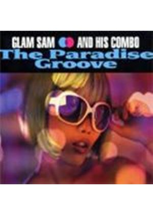 Glam Sam & His Combo - Paradise Groove, The (Music CD)