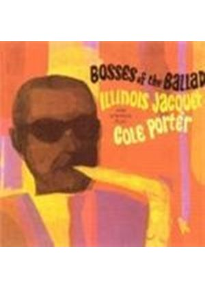 Illinois Jacquet - Bosses Of The Ballad