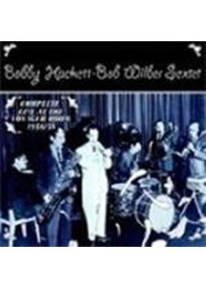 Bobby Hackett & Bob Wilber - Complete Live At The Voyager Room, The