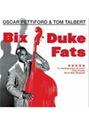Oscar Pettiford & Tom Talbert - Bix Duke Fats/Basically Duke (Music CD)