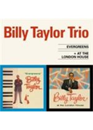 Billy Taylor - Evergreens/At The London House (Music CD)