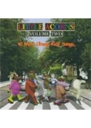 Little Acorns - 40 More Classic Kids Song (Music CD)