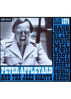 Peter Appleyard & The Jazz Giants - Lost 1974 Sessions (Music CD)