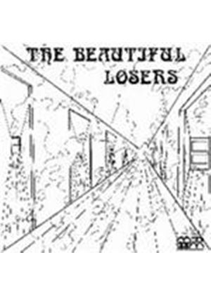 Beautiful Losers - Nobody Knows The Heaven (Music CD)