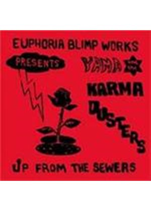 Yama & The Karma Dusters - Up From The Sewers (Music CD)