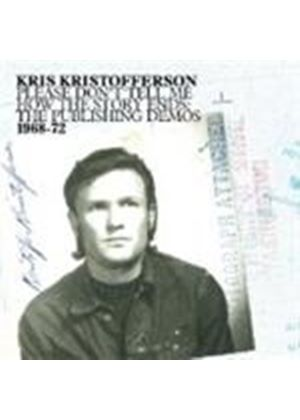 Kris Kristofferson - Please Don't Tell Me How The Story Ends (Music CD)