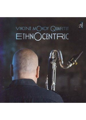 Vincent Mondy - Ethnocentric (Music CD)
