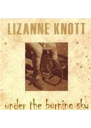 Lizanne Knott - Under The Burning Sky