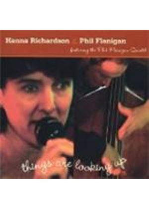 Hanna Richardson/Phil Flanigan - Things Are Looking Up [European Import]