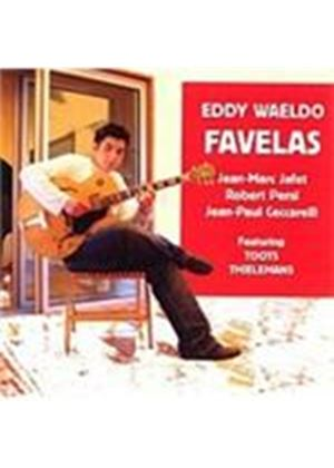 Eddy Waeldo - Favelas (Music CD)