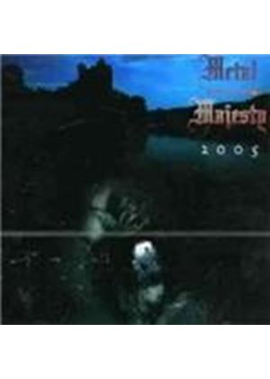 Metal Majesty - 2005 (Music Cd)