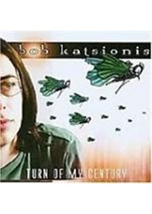 Bob Katsionis - Turn Of My Century (Music Cd)