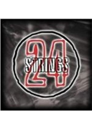 Strings 24 - Strings 24 (Music CD)