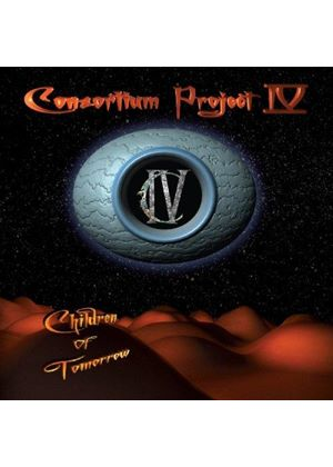 Consortium Project 4 - Children of Tomorrow (Music CD)