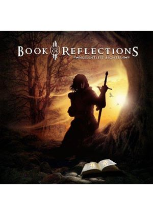 Book Of Reflections - Relentless Fighter (Music CD)