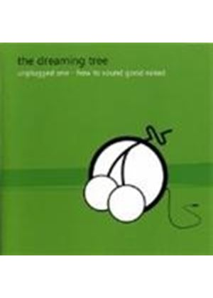 Dreaming Tree (The) - Unplugged Vol.1 (How To Sound Good Naked) (Music CD)