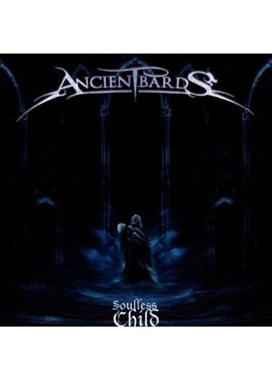 Ancient Bards - Soulless Child (Music CD)