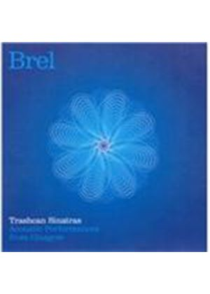 Trash Can Sinatras (The) - Brel (Acoustic Performances from Glasgow/Live Recording) (Music CD)