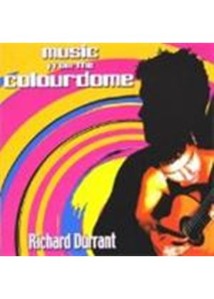 Richard Durrant - Music From The Colourdome