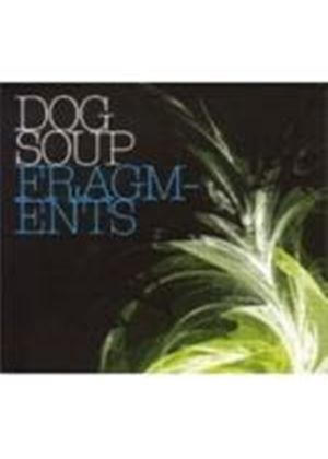 Dog Soup - Fragments (Music CD)