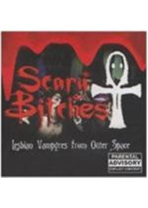 Scary Bitches - Lesbian Vampires From (Music Cd)