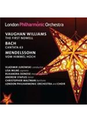 Bach: (The) First Nowell; Mendelssohn: Vom Himmel Hoch; Vaughan Williams: Cantata No 63 (Music CD)